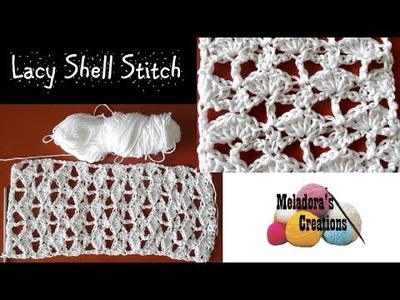 Lacy Shell Stitch - Crochet Tutorial