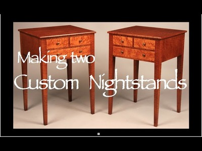 Nightstand Building Process by Doucette and Wolfe Furniture Makers
