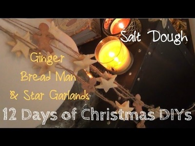 Salt Dough Ginger Bread Man & Star Garlands ♥ 12 Days of Christmas DIYs: DAY NINE