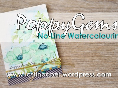 Simple No Line Watercolouring - Poppy Gems!