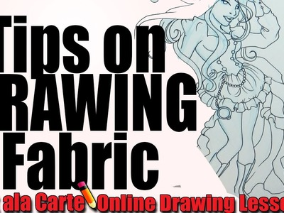 Tips on Drawing Fabric