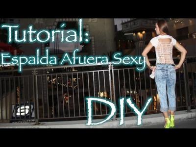 Tutorial- Camiseta Espalda Afuera Sexy (DIY)