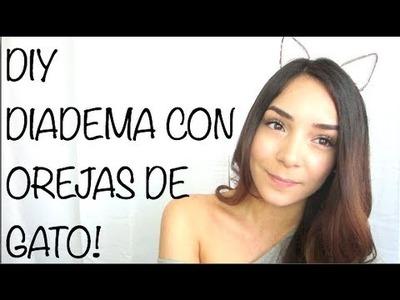 DIY - DIADEMA CON OREJAS DE GATO!