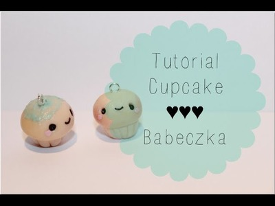 Cupcake: Polymer clay tutorial ♥ Babeczka z modeliny