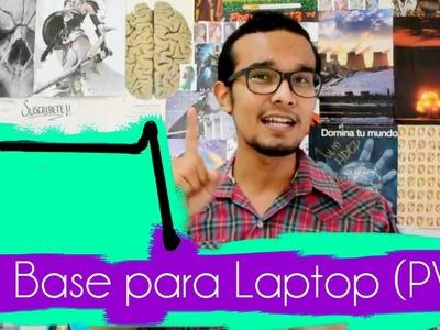 DIY Base Para La Laptop con tubos y codos de PVC