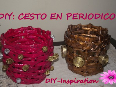 DIY: CESTA EN PERIODICO. (Basket of newspaper) (Corbeille à papier)