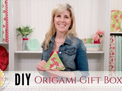 DIY Origami Gift Boxes | with Jennifer Bosworth of Shabby Fabrics