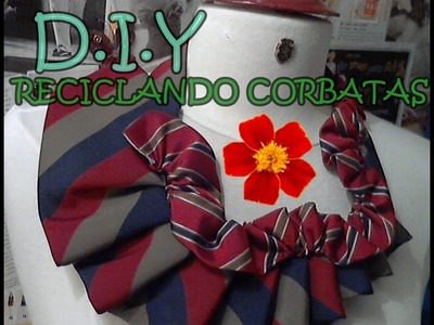 DIY : TIE RECYCLING. Reciclando Corbatas