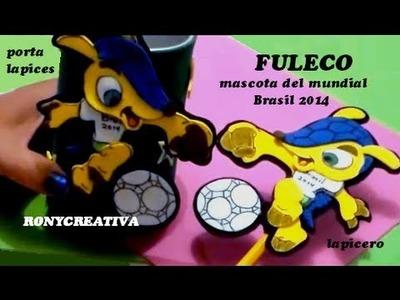 "LAPIZ Y PORTA LAPIZ DE  ""FULECO"". MAKING FULECO DIY"