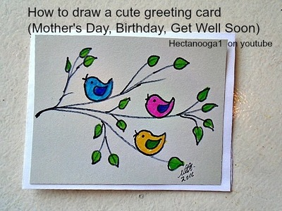 Diy greeting card, how to draw a Mother's Day Card, Birthday card, Get Well Soon card, (3 min).