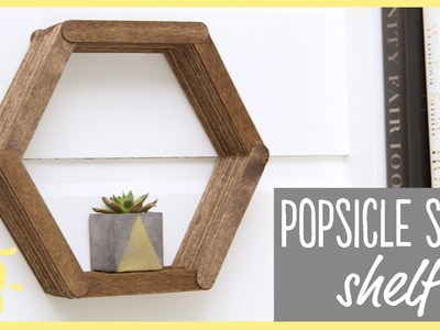 DIY | Popsicle Stick Shelf (Easy Room Decor!!)