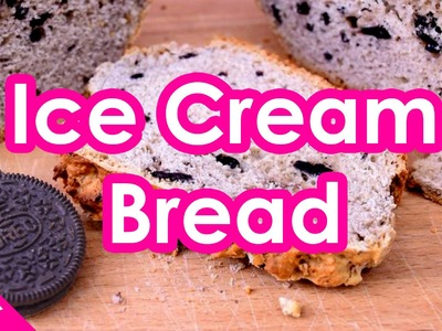ICE CREAM BREAD | Recipe
