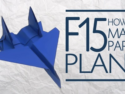 Origami Paper Plane F15 Eagle Jet Fighter  v 1.3 NEW DESIGN - Yakomoga Origami dollar  tutorial