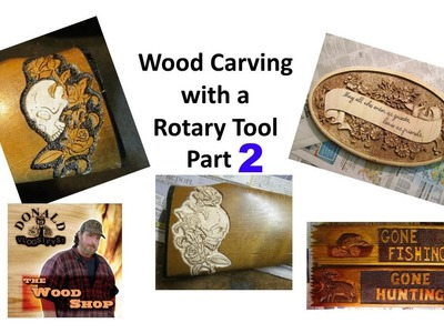 Rotary Tool Wood Carving Part 2