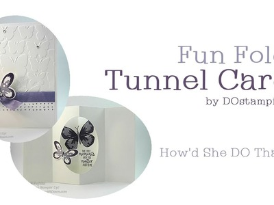 Tunnel Fun Fold Card with Watercolor Wings by Dawn O