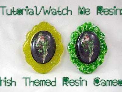Tutorial.Watch Me - Irish Resin Cameo