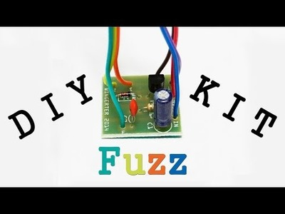 DIY Fuzz Kit - Guitar Pedal