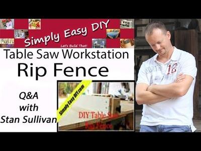 DIY Table Saw Rip Fence Q&A