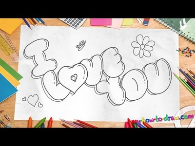 "How to draw 'I Love You"" in 3D Bubble Letters - Easy step-by-step drawing lessons for kids"