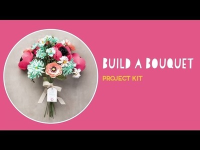 Build a Bouquet Project Kit by Stampin' Up!