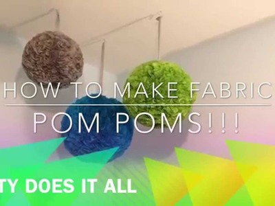 How to make fabric pompoms