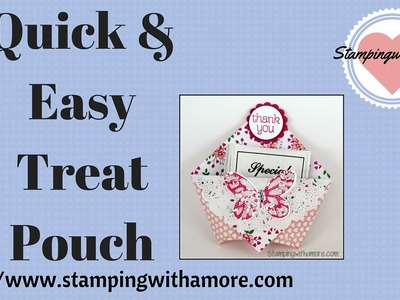 Quick & Easy Treat Pouch