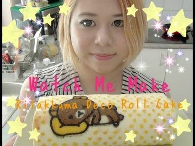 Watch Me Make - Rilakkuma Deco Roll Cake