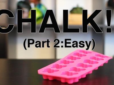 Chalk Part 2: Easy