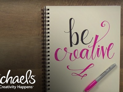 Hand Lettering Tutorial: Be Creative | Make-A-Thon | Michaels