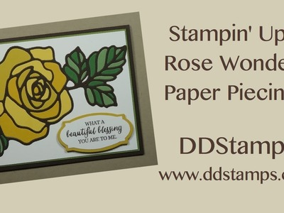Stampin' Up! Rose Garden Bundle Rubber Stamp Technique Paper Piecing