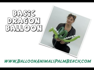 How To Make A Basic Dragon Balloon - Balloon Animals Palm Beach