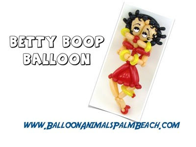 How To Make A Betty Boop Balloon - Balloon Animals Palm Beach