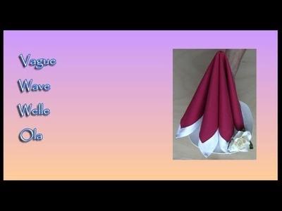 Pliages de serviettes, napkin folding : Vague - Wave - Welle - Ola