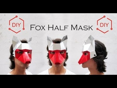 DIY - Fox Half Mask . Geometric mask. Wintercroft
