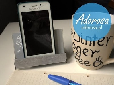 DIY: Podstawka pod telefon. Phone holder