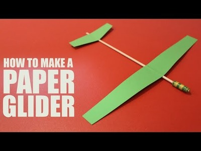 How to make a paper glider that flies - DIY Glider Plane