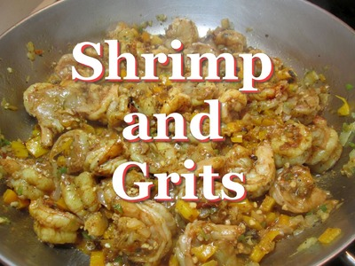 Spicy Cajun Shrimp and Grits Recipe ~How to Make Shrimp & Grits