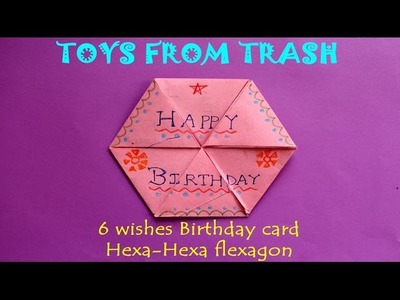 6 Wishes Birthday Card | Hexa - Hexa Flexagon | English