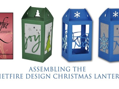 Assembling Quietfire Christmas Lanterns from the Silhouette Cutting Files