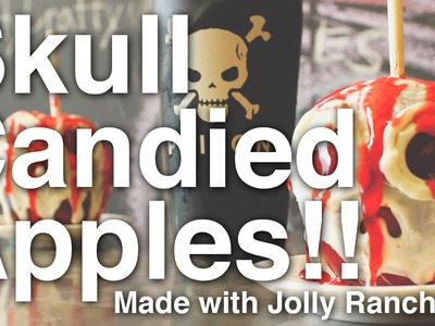DIY Skull Candied Apples!!