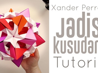 Origami Jadis Kusudama Tutorial