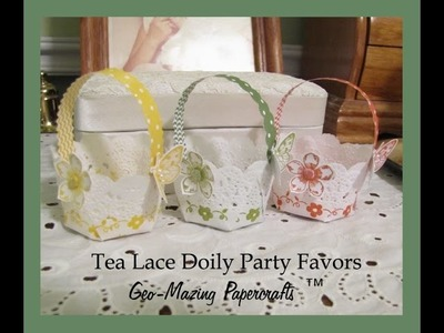 Party Favors with Stampin'Up Tea Lace Doilies
