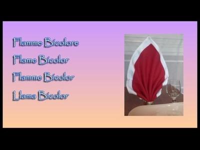 Pliages de serviettes, napkin folding : Flamme Bicolore, Bicolor Flame, Flamme Bicolore, Llama