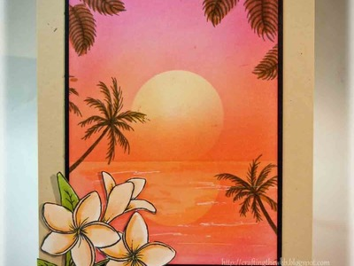 Tropical Sunset Card Making Tutorial
