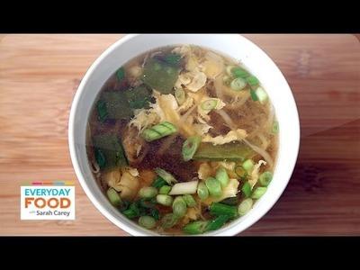 15-Minute Egg Drop Soup - Everyday Food with Sarah Carey