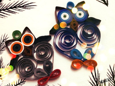 How to Make Owl - Quilling Owl
