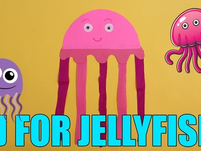 J FOR JELLYFISH | Alphabet Animal Paper Crafts