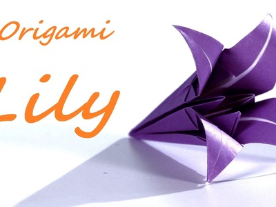 Origami flower LILY - how to make origami flowers lily