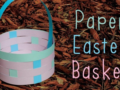 Paper Easter Basket (Round)