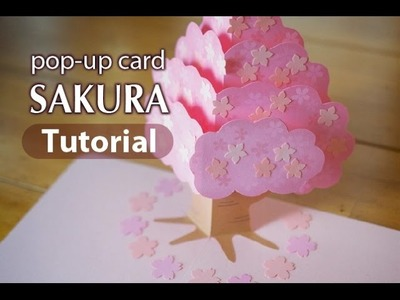 """SAKURA"" pop-up card  [Tutorial]"
